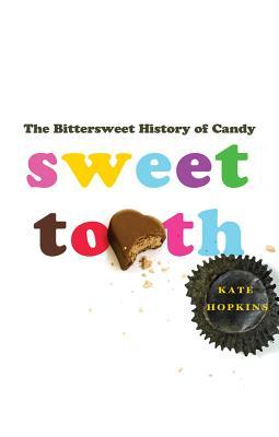 Sweet Tooth by Kate Hopkins