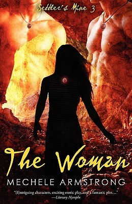 The Woman by Mechele Armstrong