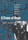 A Stone of Hope by David L. Chappell