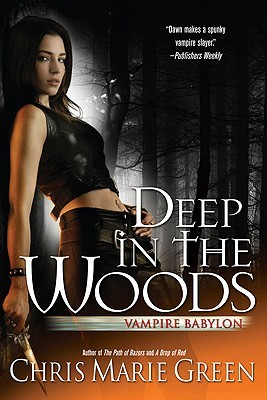 Deep In the Woods by Chris Marie Green