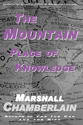 The Mountain Place of Knowledge by Marshall Chamberlain