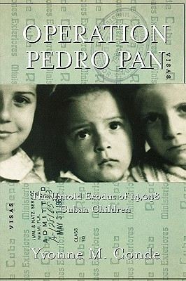 Operation Pedro Pan: The Untold Exodus of 14,048 Cuban Children