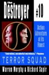 Terror Squad (The Destroyer, #10)