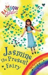 Jasmine the Present Fairy (Rainbow Magic, #21; The Party Fairies, #7)