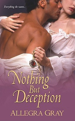 Nothing But Deception by Allegra Gray