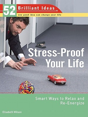 Stress-Proof Your Life by Elisabeth Wilson