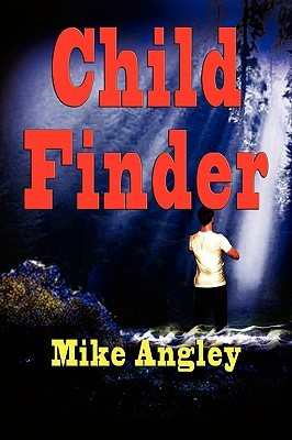 Child Finder by Mike Angley