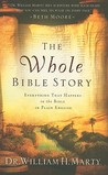 The Whole Bible Story: Everything That Happens in the Bible in Plain English