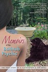 Memoirs of the Bathtub Psychic - The True Story of a Clairvoyant and Her Dogs