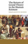 The Return of Grand Theory in the Human Sciences