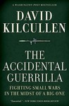 The Accidental Guerrilla by David Kilcullen
