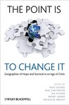 The Point Is to Change It: Geographies of Hope and Survival in an Age of Crisis