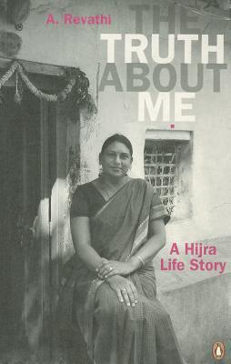 The Truth About Me by A. Revathi