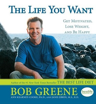 The Best Life Motivation Book by Bob Greene
