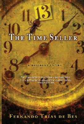 The Time Seller: A Business Satire