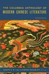 The Columbia Anthology of Modern Chinese Literature