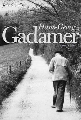 Hans-Georg Gadamer: A Biography