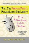 Will the Vampire People Please Leave the Lobby?
