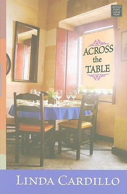 Across the Table by Linda Cardillo