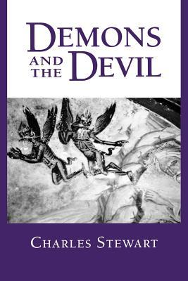 Demons and the Devil by Charles Stewart