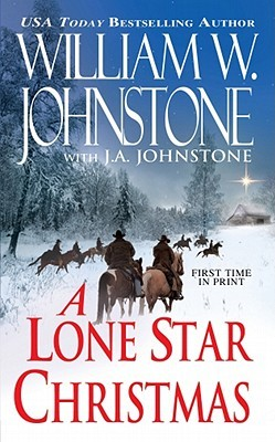 A Lone Star Christmas by William W. Johnstone