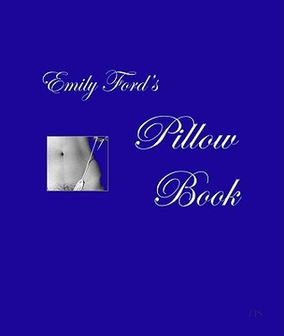 Emily Ford's Pillow Book