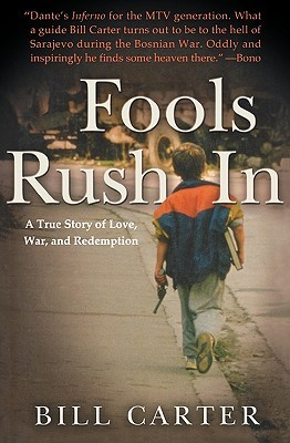 Fools Rush In by Bill Carter