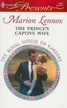 The Prince's Captive Wife (The Royal House of Karedes #3)