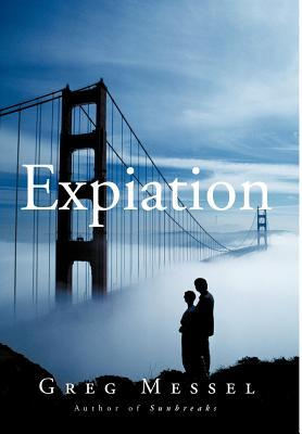 Expiation by Greg Messel