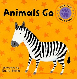 Animals Go by Emily Bolam