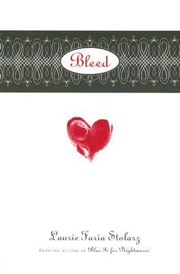 Bleed by Laurie Faria Stolarz