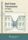Examples & Explanations: Real Estate Transactions, 5th Ed.