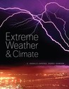 Extreme Weather and Climate