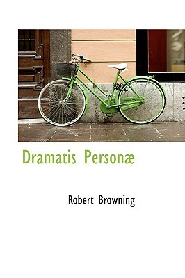 Dramatis Personæ by Robert Browning
