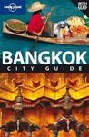 Bangkok City Guide (Lonely Planet City Guide)