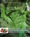 Starters: Colorful Recipes for Health and Well-Being (Williams-Sonoma: New Healthy Kitchen)
