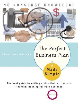 The Perfect Business Plan Made Simple: The best guide to writing a ...