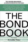 The Bond Book: Everything Investors Need to Know about Treasuries, Municipals, GNMAs, Corporates, Zeros, Bond Funds, Money Market Funds, and More
