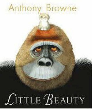 Little Beauty by Anthony Browne