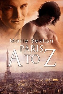 Paris A to Z by Marie Sexton