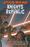 Star Wars: Knights of the Old Republic, Volume 3: Days of Fear, Nights of Anger