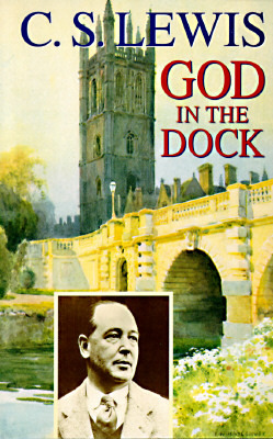 God in the Dock by C.S. Lewis