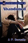 Abandoned (Little Boy Lost, #2)