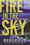 Fire In The Sky: The Air War In The South Pacific