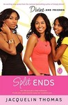 Split Ends (Divine and Friends, #6)