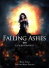 Falling Ashes (Fire Mage, #3)