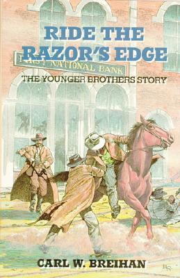 Ride the Razor's Edge: The Younger Brother's Story