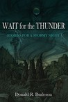 Wait for the Thunder: Stories for a Stormy Night
