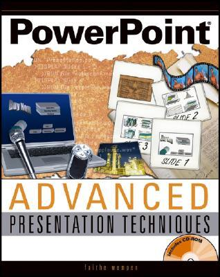 PowerPoint Advanced Presentation Techniques [With CDROM]