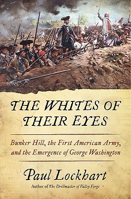 The Whites of Their Eyes by Paul Lockhart